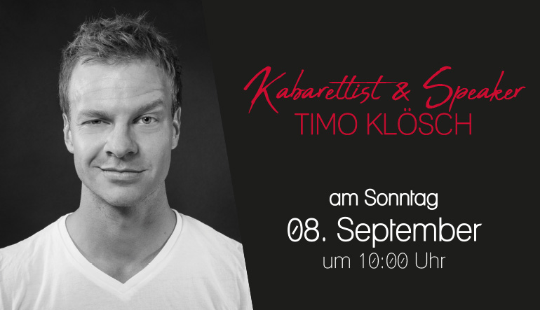 08. September - Kabarettist & Speaker Timo Klösch